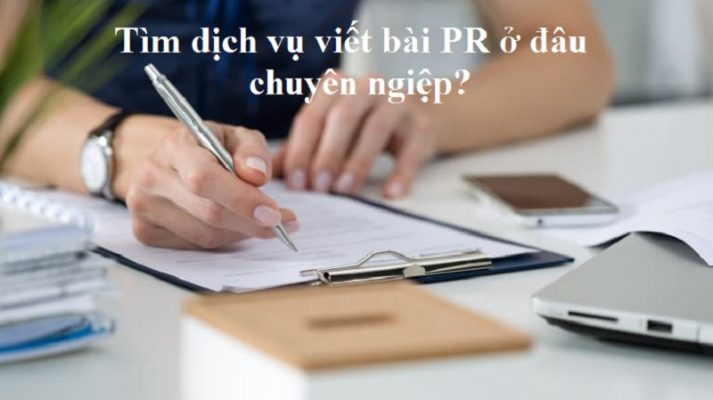 Dịch vụ viết bài PR chuyên nghiệp cho công ty/doanh nghiệp tại TPHCM