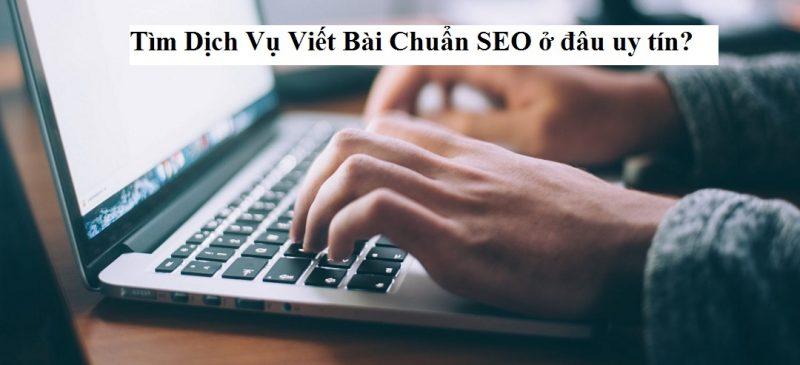 Làm thế nào để lựa chọn dịch vụ viết bài seo uy tín nhất?