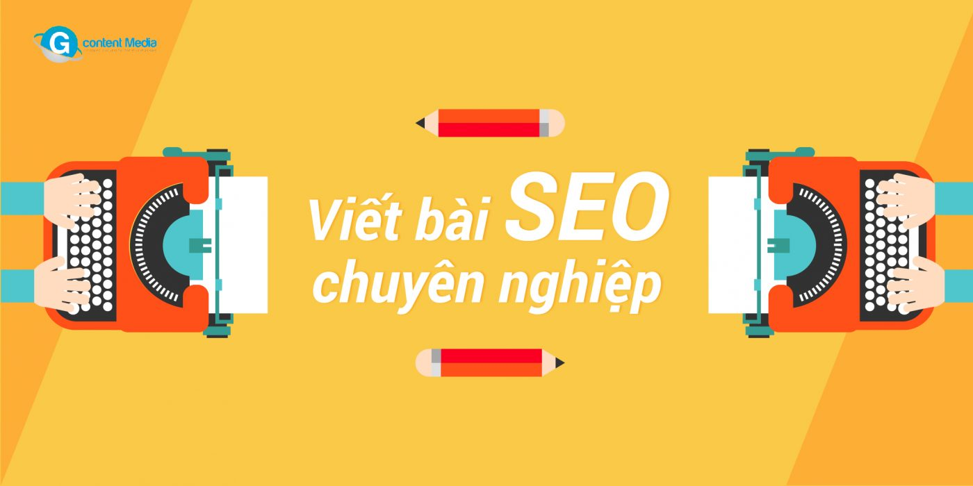 Cấu trúc của bài viết chuẩn SEO và những kỹ năng viết bài seo cần thiết?